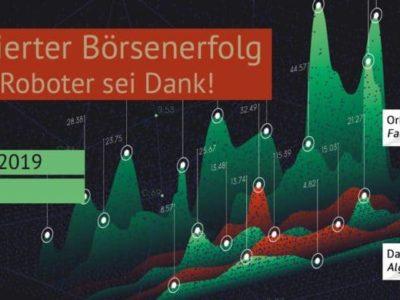 26. Januar. | Automatisierter Börsenerfolg – Trading-Roboter sei Dank!